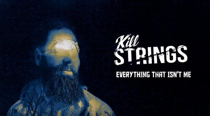 """Kill Strings"" veröffentlicht neue Single"